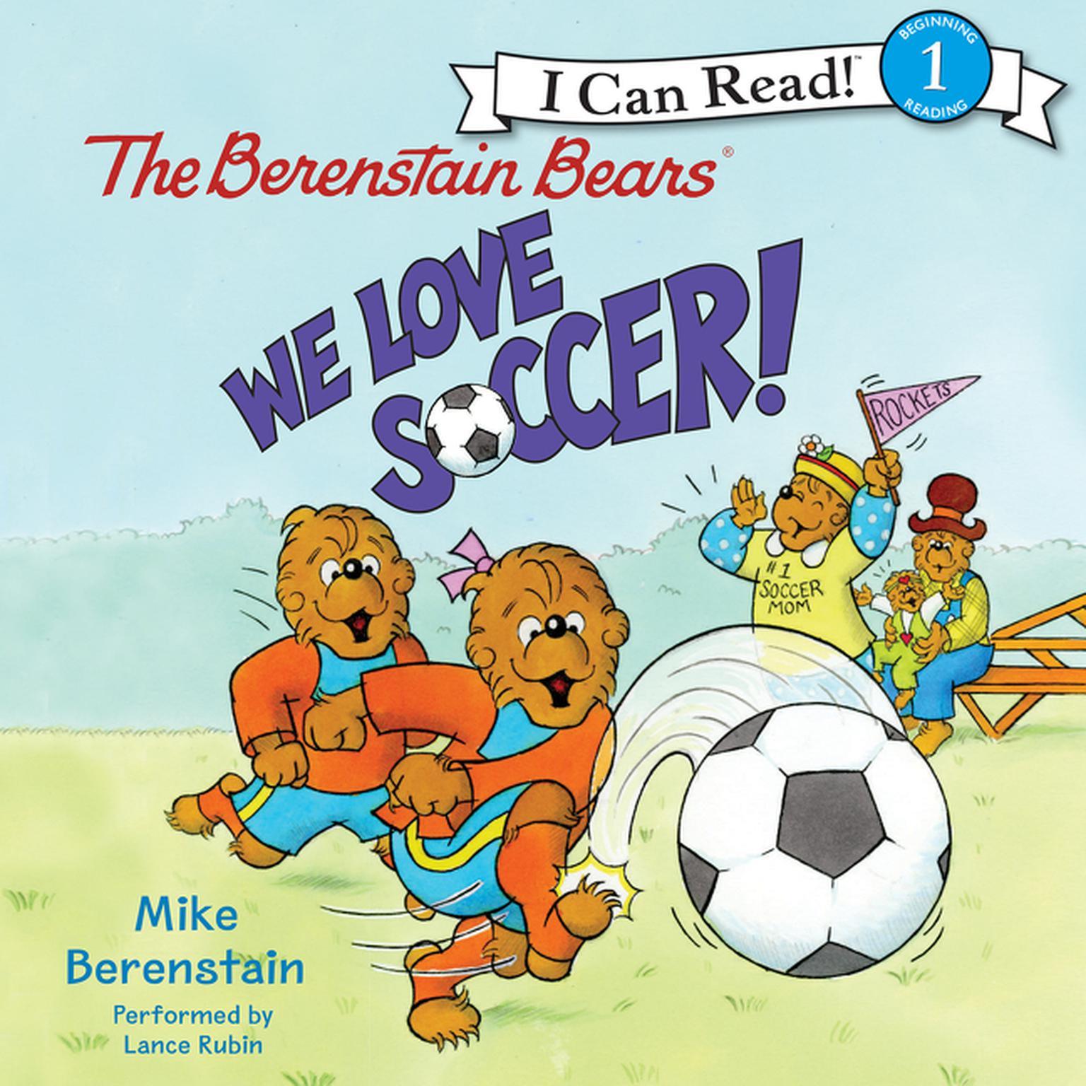 Printable The Berenstain Bears: We Love Soccer! Audiobook Cover Art