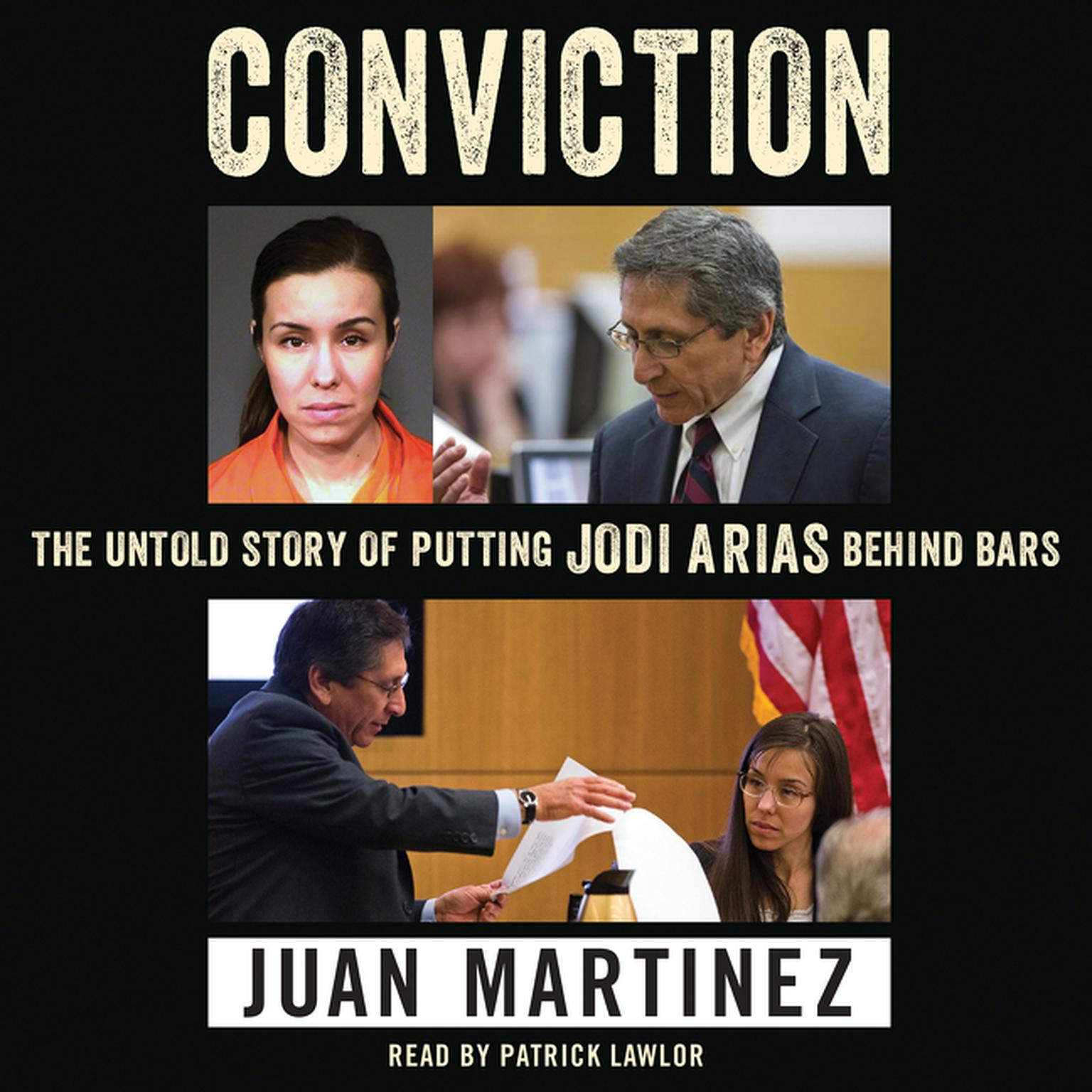 Printable Conviction: The Untold Story of Putting Jodi Arias Behind Bars Audiobook Cover Art