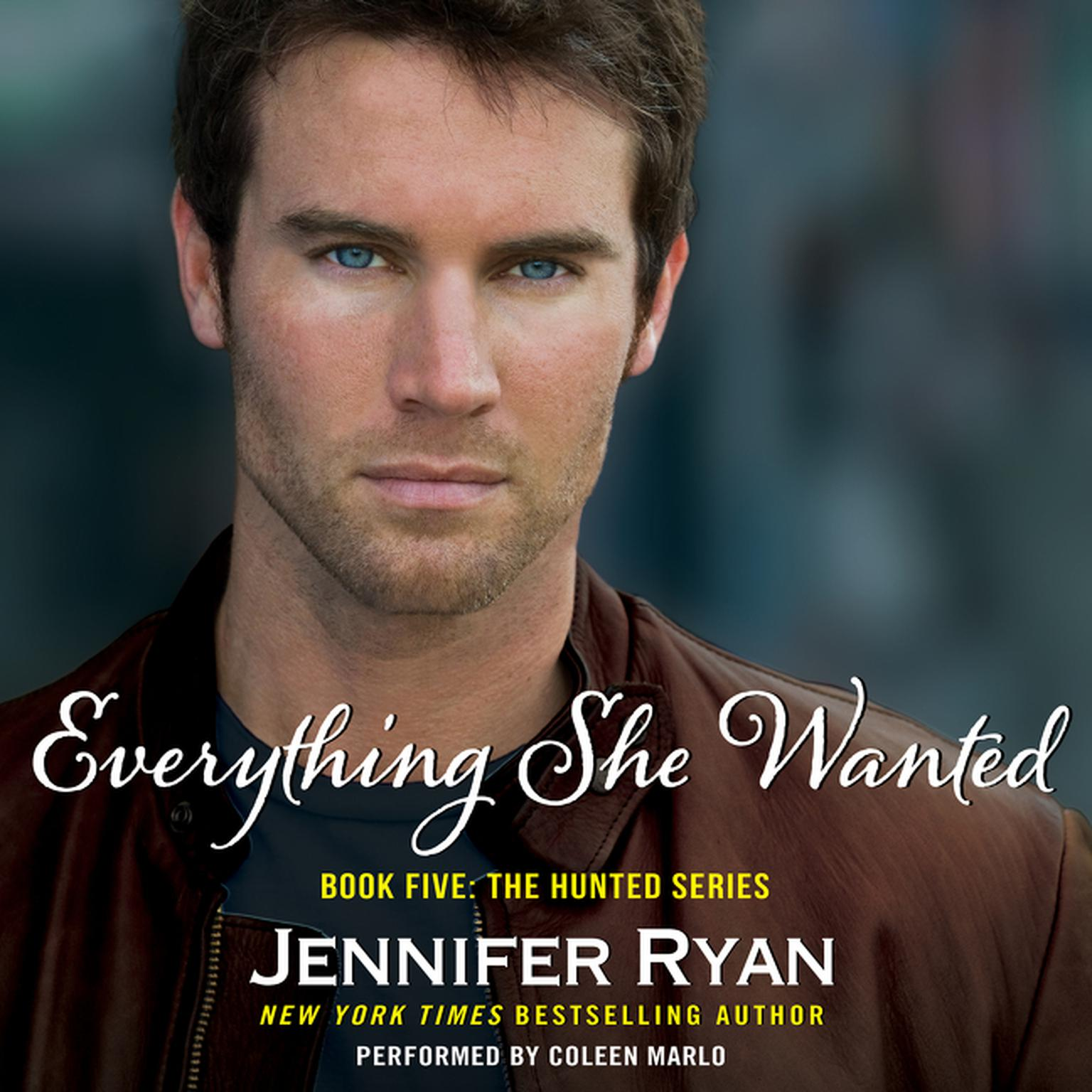 Printable Everything She Wanted: Book Five: The Hunted Series Audiobook Cover Art