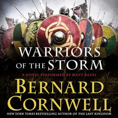 Warriors of the Storm: A Novel Audiobook, by Bernard Cornwell