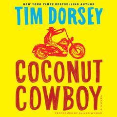 Coconut Cowboy: A Novel Audiobook, by Tim Dorsey
