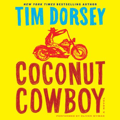 Coconut Cowboy: A Novel Audiobook, by