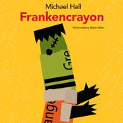 Frankencrayon Audiobook, by Michael Hall