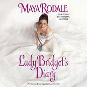 Lady Bridget's Diary: Keeping Up With the Cavendishes Audiobook, by Maya Rodale