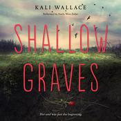 Shallow Graves, by Kali Wallace