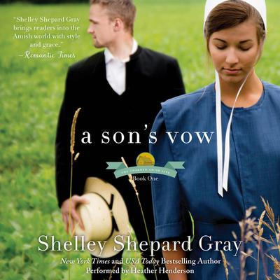 A Sons Vow: The Charmed Amish Life, Book One Audiobook, by Shelley Shepard Gray