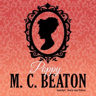 Poppy Audiobook, by M. C. Beaton