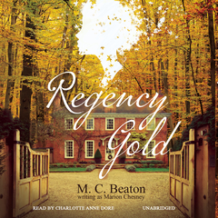 Regency Gold Audiobook, by M. C. Beaton