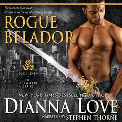 Rogue Belador Audiobook, by Dianna Love