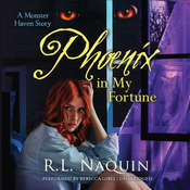 Phoenix in My Fortune Audiobook, by R. L. Naquin