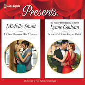 Helios Crowns His Mistress & Leonetti's Housekeeper Bride, by Lynne Graham, Michelle Smart