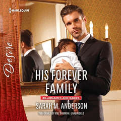 His Forever Family: w/ Bonus Short Story: Never Too Late Audiobook, by Sarah M. Anderson