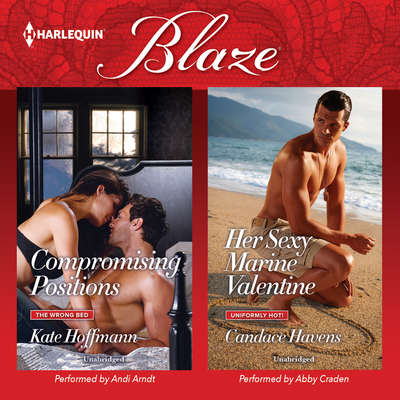 Compromising Positions & Her Sexy Marine Valentine Audiobook, by Kate Hoffmann