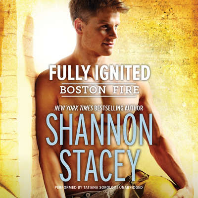 Fully Ignited Audiobook, by Shannon Stacey