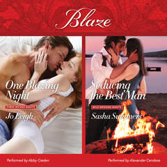 One Blazing Night & Seducing the Best Man Audiobook, by Jo Leigh, Sasha Summers