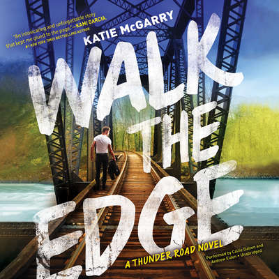 Walk the Edge: A Thunder Road Novel Audiobook, by
