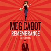 Remembrance: A Mediator Novel, by Meg Cabot