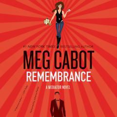 Remembrance: A Mediator Novel Audiobook, by
