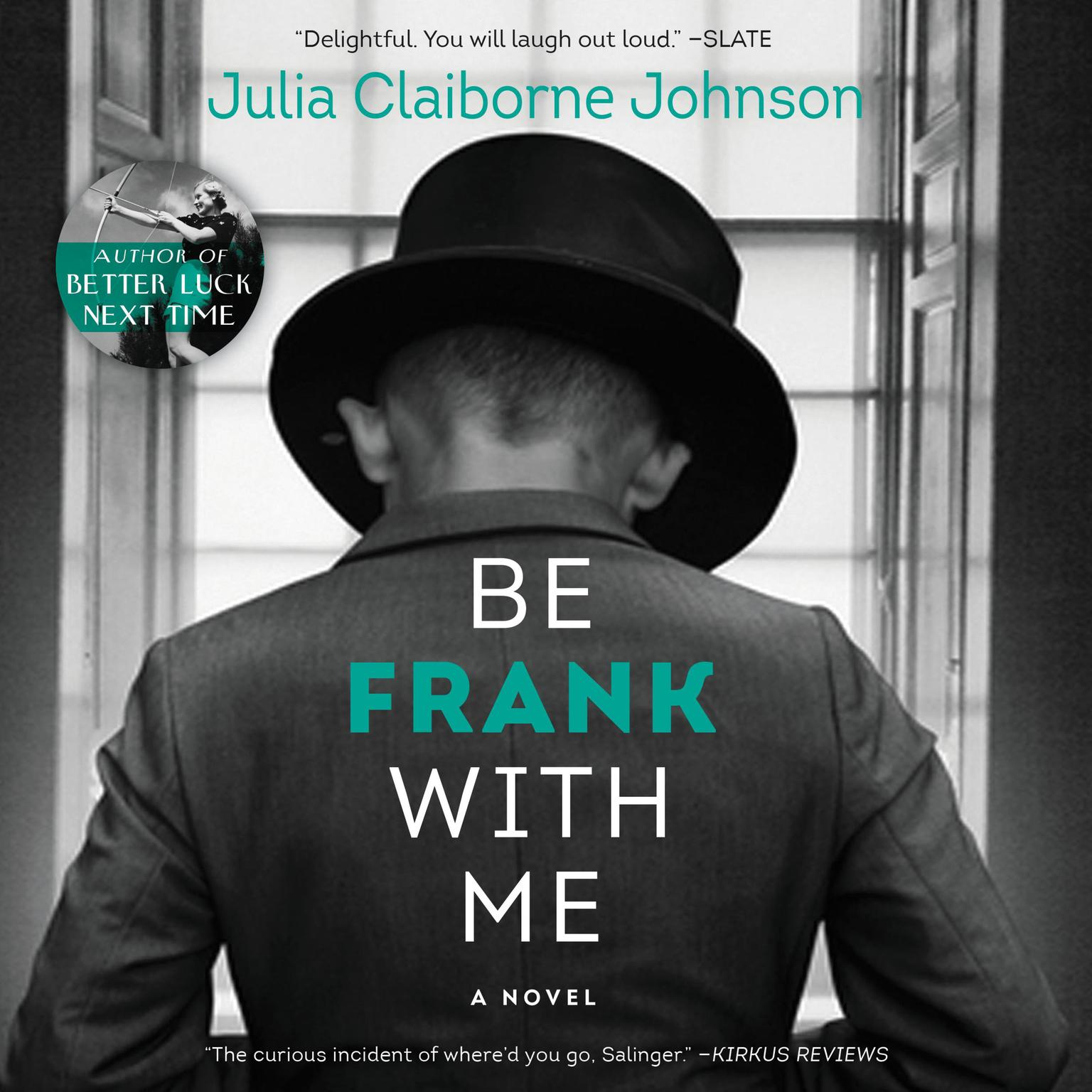 Printable Be Frank with Me: A Novel Audiobook Cover Art