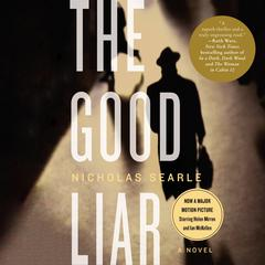 The Good Liar: A Novel Audiobook, by Nicholas Searle