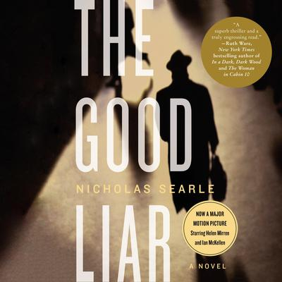 The Good Liar: A Novel Audiobook, by Nicholas Searle