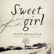 Sweetgirl, by Travis Mulhauser