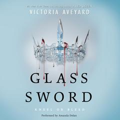 Glass Sword Audiobook, by