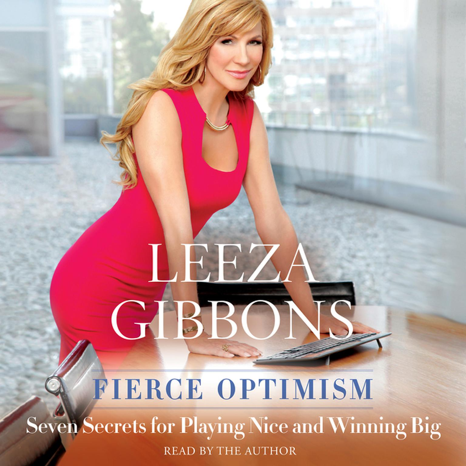 Printable Fierce Optimism: Seven Secrets for Playing Nice and Winning Big Audiobook Cover Art