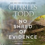 No Shred of Evidence: An Inspector Ian Rutledge Mystery, by Charles Todd