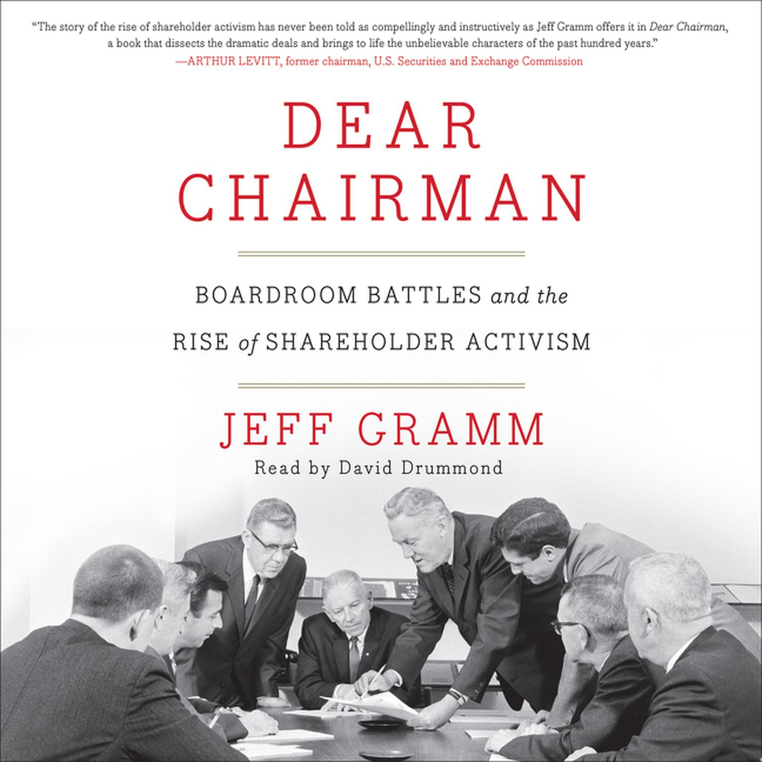 Printable Dear Chairman: Boardroom Battles and the Rise of Shareholder Activism Audiobook Cover Art