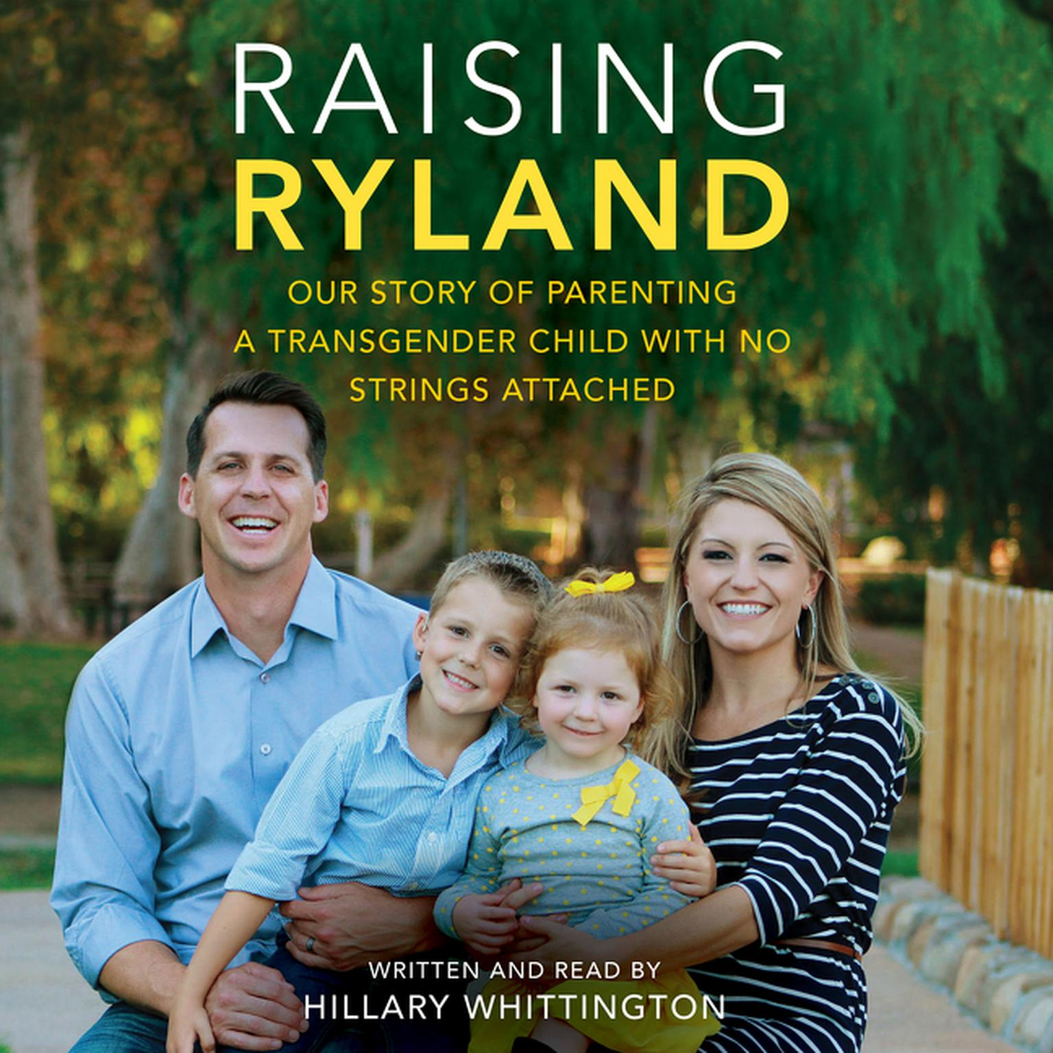 Printable Raising Ryland: Our Story of Parenting a Transgender Child with No Strings Attached Audiobook Cover Art