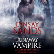 Runaway Vampire: An Argeneau Novel, by Lynsay Sands