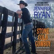 Stone Cold Cowboy: A Montana Men Novel Audiobook, by Jennifer Ryan