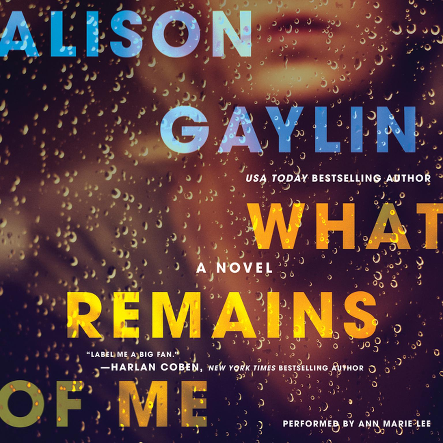 Printable What Remains of Me: A Novel Audiobook Cover Art