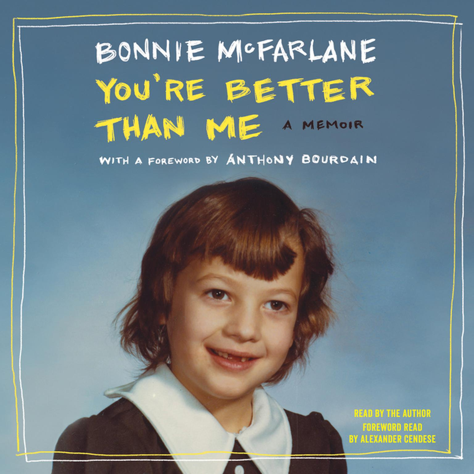 Printable You're Better Than Me: A Memoir Audiobook Cover Art