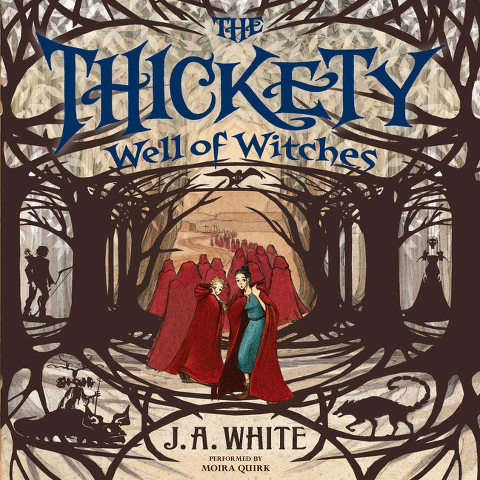 Printable The Thickety #3: Well of Witches Audiobook Cover Art