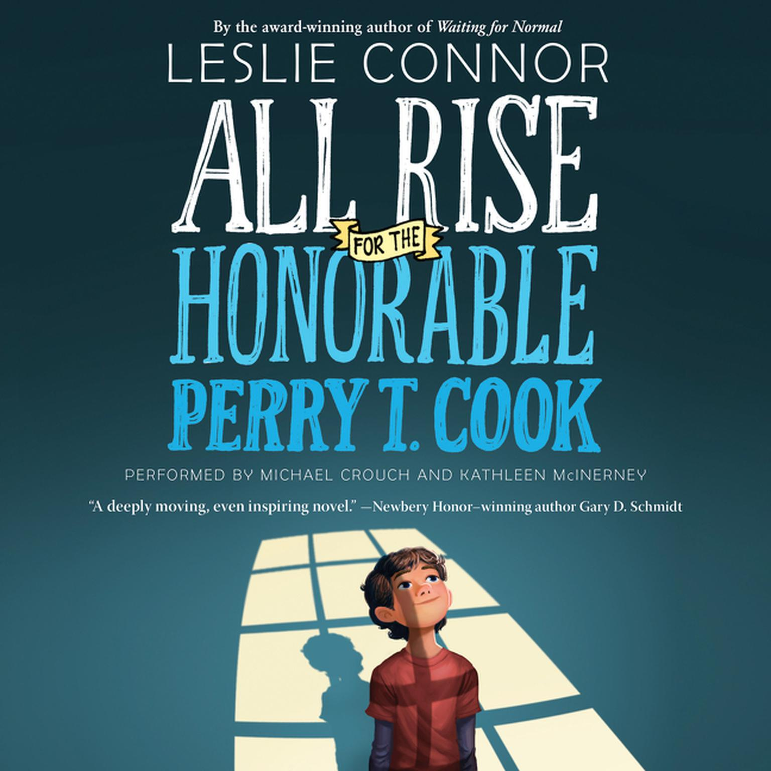 Printable All Rise for the Honorable Perry T. Cook Audiobook Cover Art