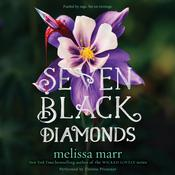 Seven Black Diamonds Audiobook, by Melissa Marr