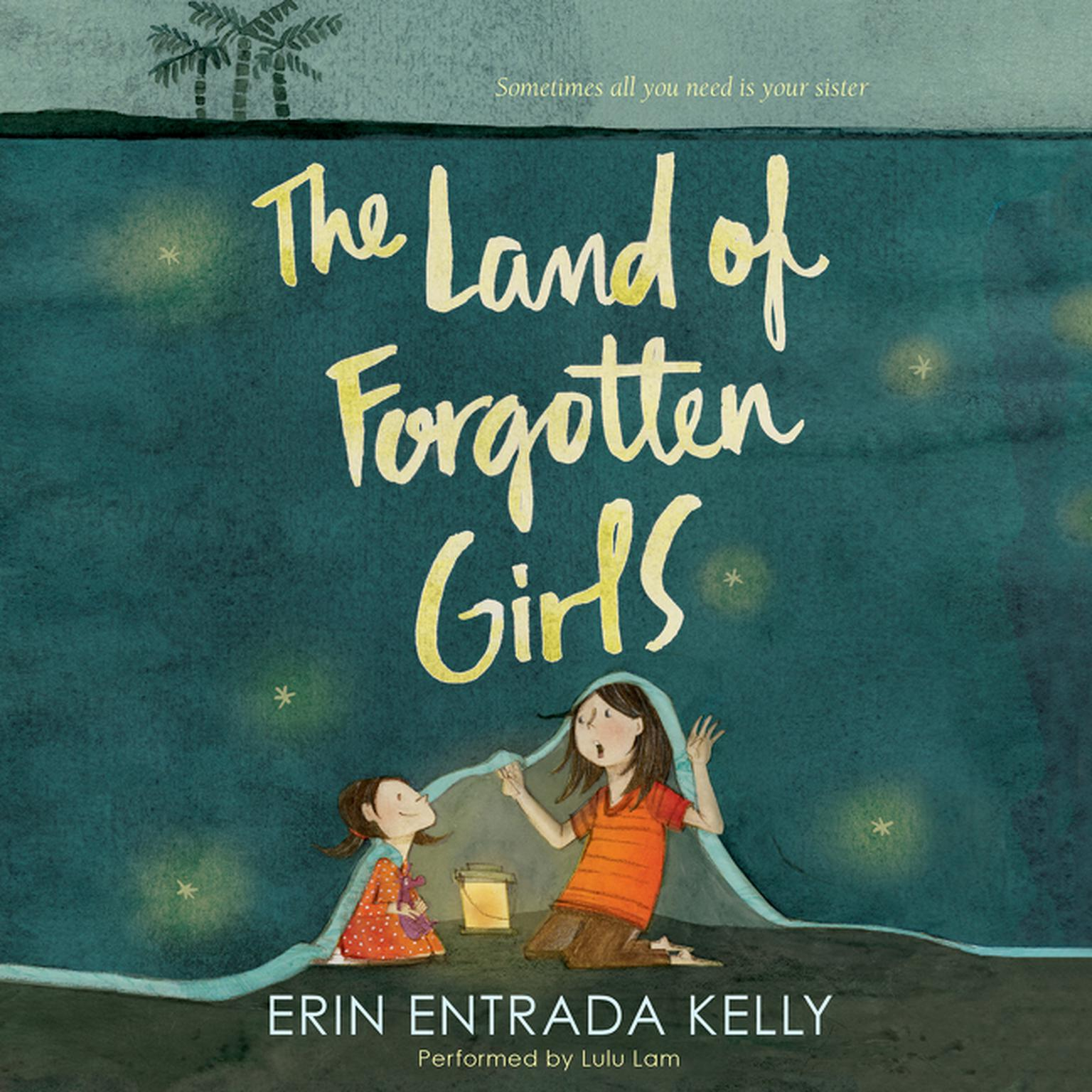 Printable The Land of Forgotten Girls Audiobook Cover Art