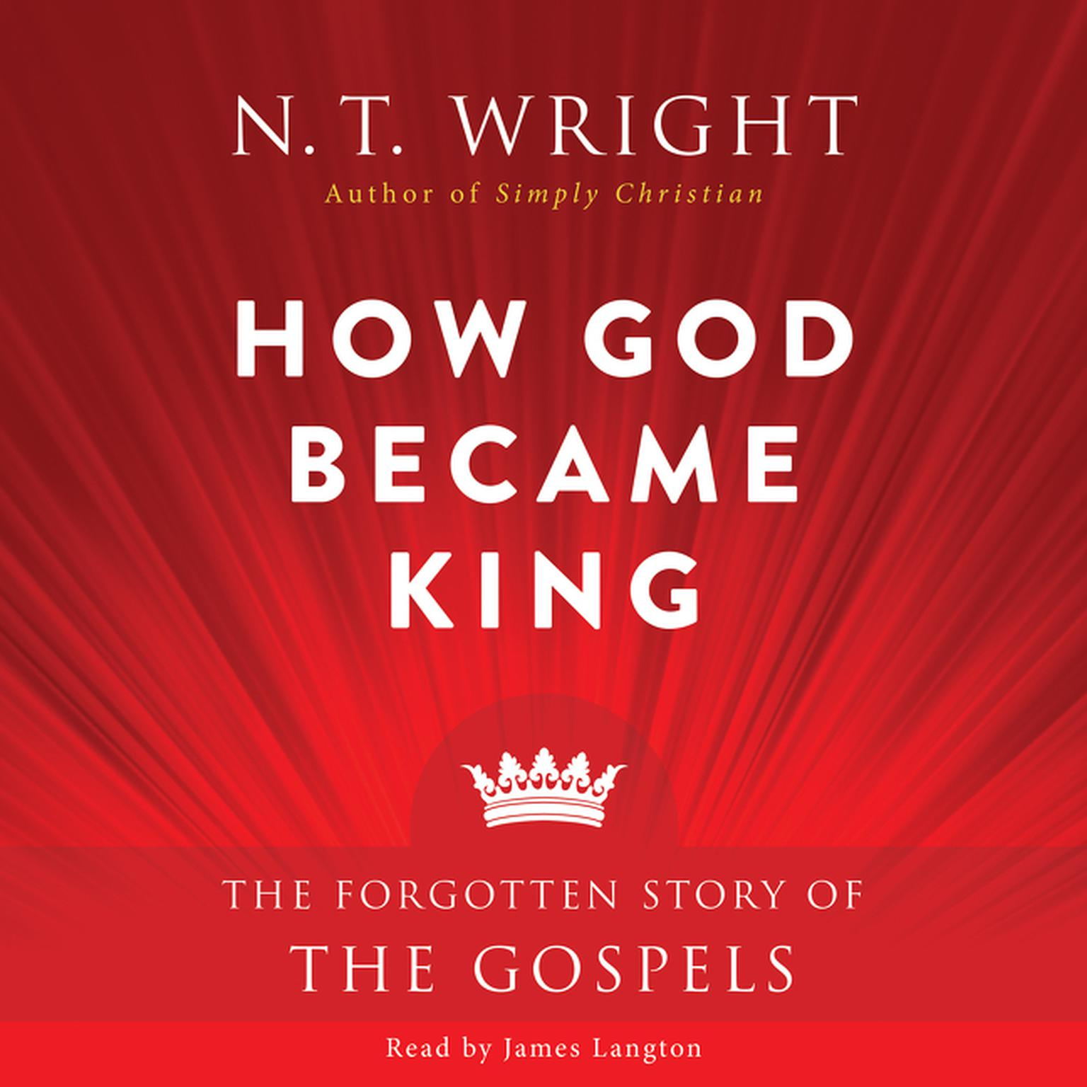 Printable How God Became King: The Forgotten Story of the Gospels Audiobook Cover Art