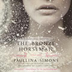 The Bronze Horseman: A Novel Audiobook, by Paullina Simons