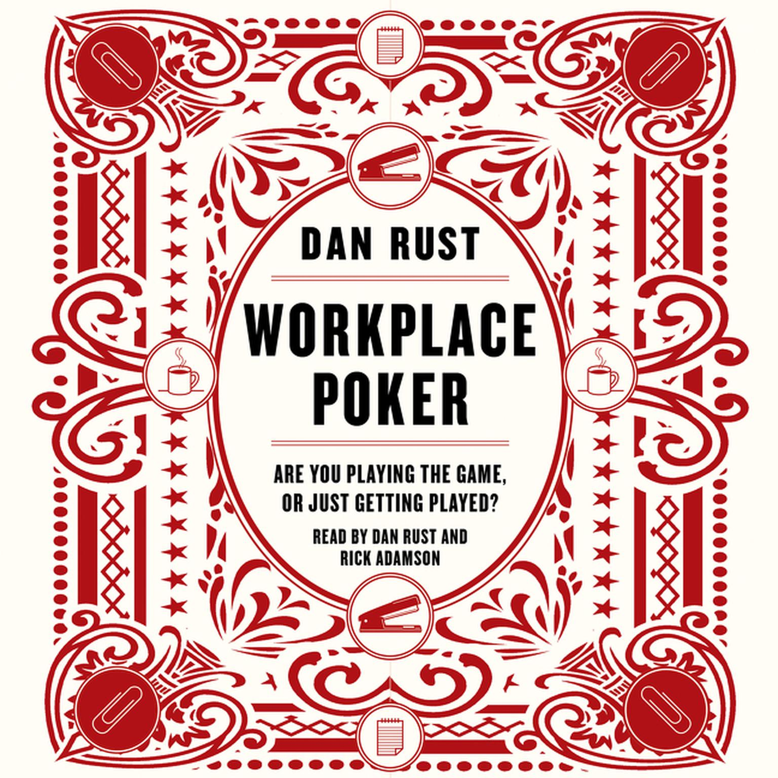 Printable Workplace Poker: Are You Playing the Game, or Just Getting Played? Audiobook Cover Art