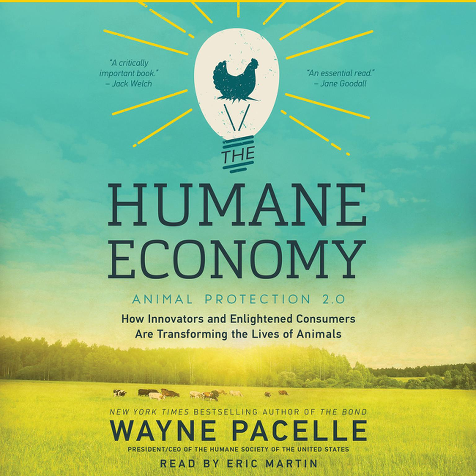 Printable The Humane Economy: How Innovators and Enlightened Consumers are Transforming the Lives of Animals Audiobook Cover Art