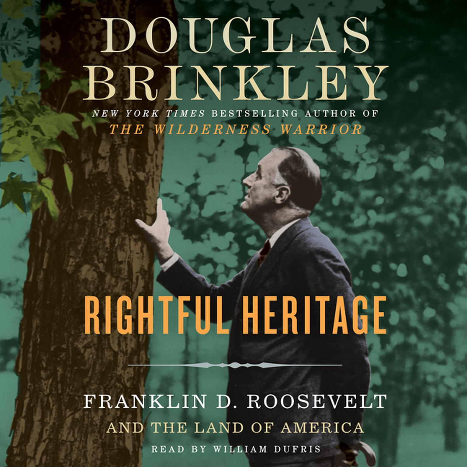 Printable Rightful Heritage: Franklin D. Roosevelt and the Land of America Audiobook Cover Art