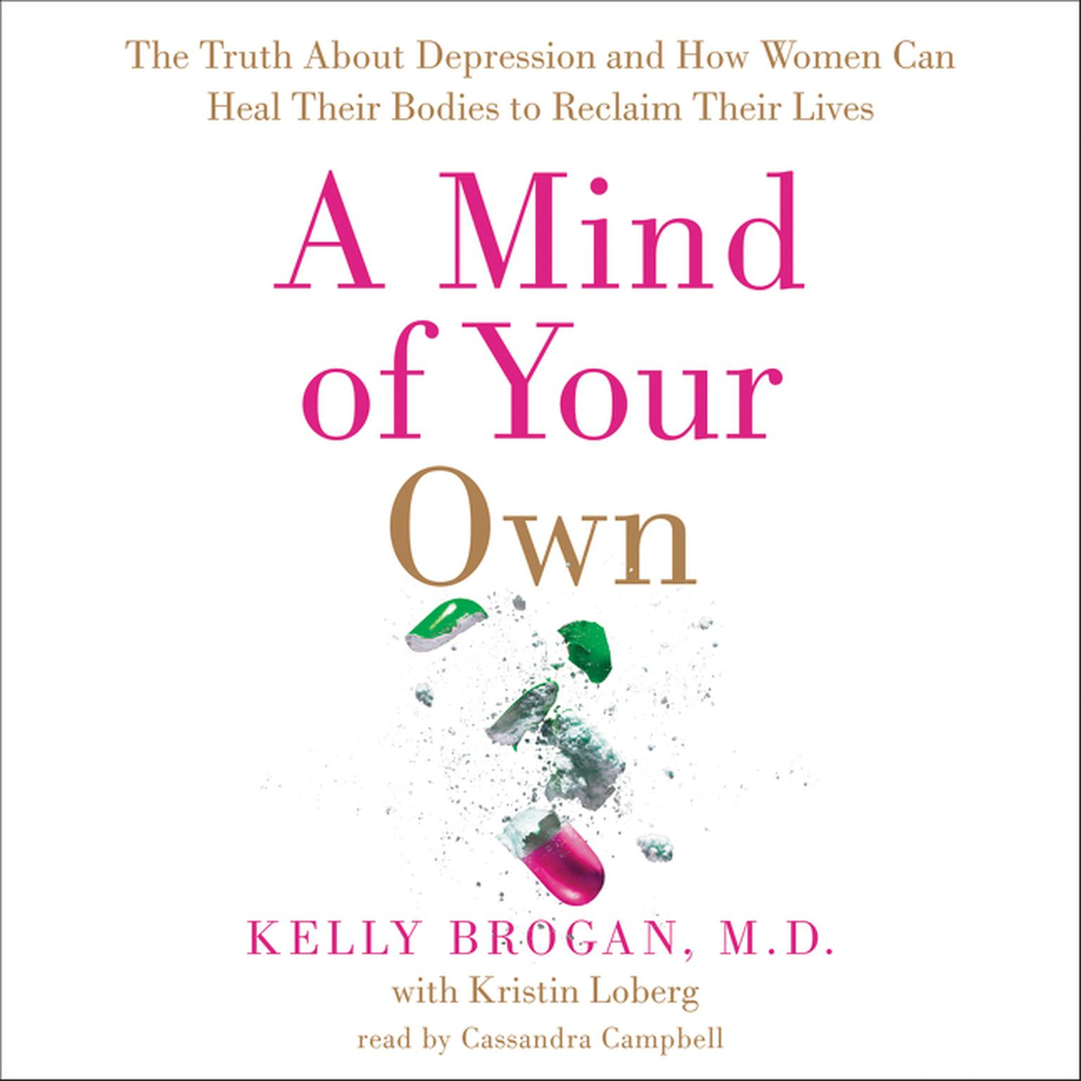 Printable A Mind of Your Own: The Truth About Depression and How Women Can Heal Their Bodies to Reclaim Their Lives Audiobook Cover Art