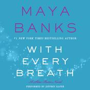 With Every Breath: A Slow Burn Novel, by Maya Banks