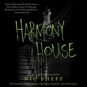 Harmony House Audiobook, by Nic Sheff
