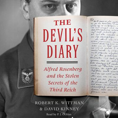 Devils Diary: Alfred Rosenberg and the Stolen Secrets of the Third Reich Audiobook, by Robert K. Wittman