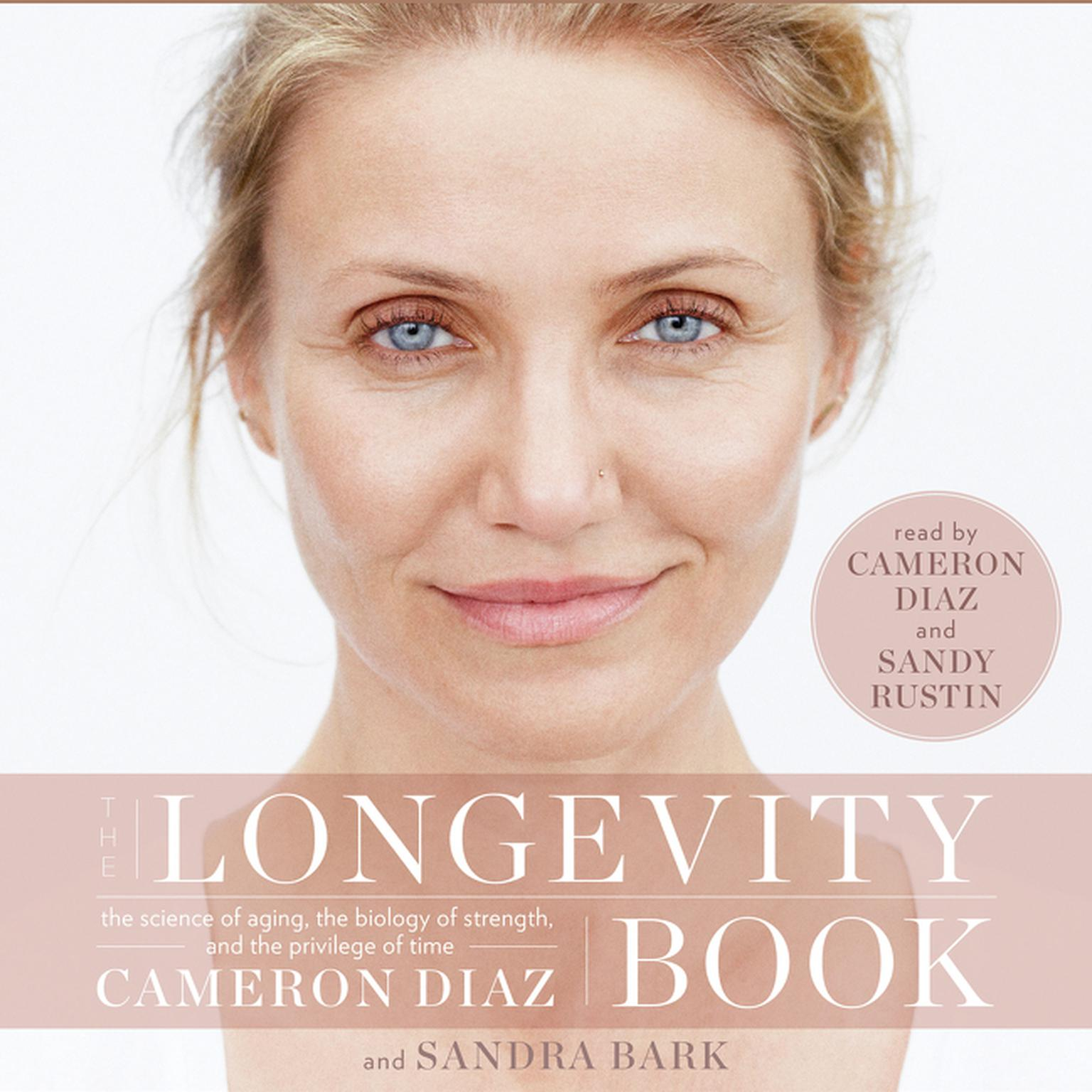 Printable The Longevity Book: The Science of Aging, the Biology of Strength, and the Privilege of Time Audiobook Cover Art