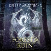 Forest of Ruin Audiobook, by Kelley Armstrong